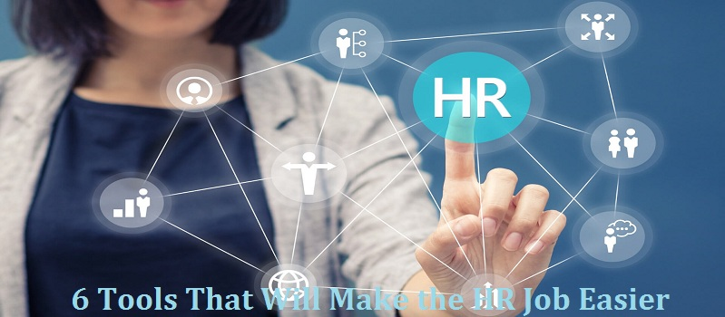 6 Tools That Will Make the HR Job Easier