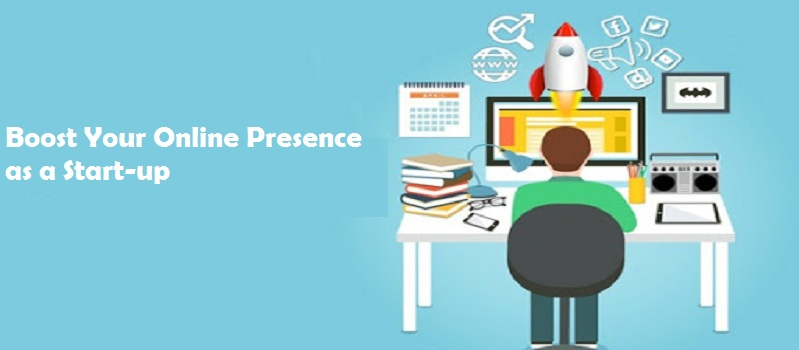 Boost Your Online Presence as a Start-up